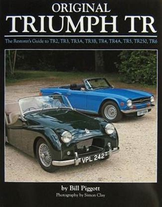 Picture of ORIGINAL TRIUMPH TR: the restorer's guide to TR2 TR3 TR3A TR3B TR4 TR4A TR5 TR250 TR6