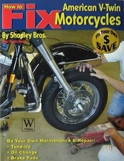 Picture of HOW TO FIX AMERICAN V-TWIN MOTORCYCLES