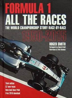 Immagine di FORMULA 1 ALL THE RACES THE WORLD CHAMPIONSHIP STORY RACE-BY-RACE 1950-2015 (3a edizione 2016)