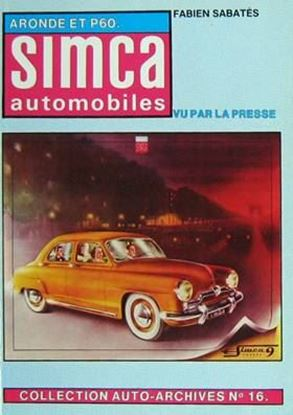 Picture of SIMCA ARONDE AND P60 VU PAR LA PRESSE