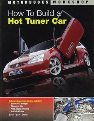 Immagine di HOW TO BUILD A HOT TUNER CAR