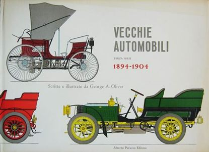 Picture of VECCHIE AUTOMOBILI 1894-1904: scritte e illustrate da George A. Oliver