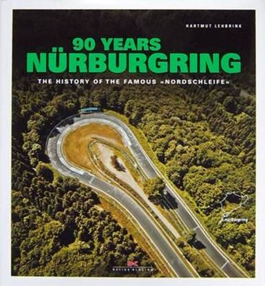 "Immagine di 90 YEARS OF NURBURGRING The history of the famous ""Nordschleife"""