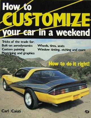Picture of HOW TO CUSTOMIZE YOUR CAR IN A WEEKEND