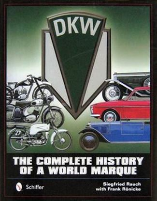 Picture of DKW THE COMPLETE HISTORY OF A WORLD MARQUE