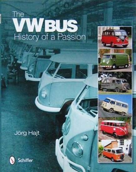 Immagine di THE VW BUS HISTORY OF A PASSION