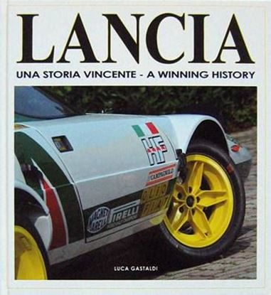 Picture of LANCIA UNA STORIA VINCENTE – A WINNING HISTORY
