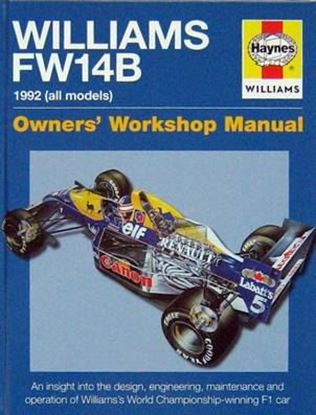 Immagine di WILLIAMS FW14B 1992 (ALL MODELS) an insight into the design engineering maintenante and operation of Williams's World Championship-winning F1 car