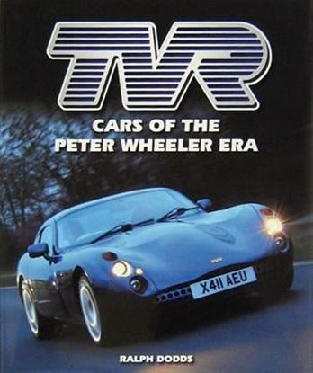 Immagine di TVR CARS OF THE PETER WHEELER ERA