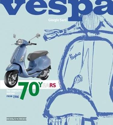 Immagine di VESPA 70 YEARS The complete history from 1946