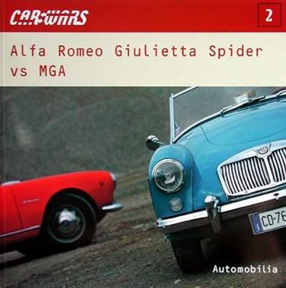 Immagine di ALFA ROMEO GIULIETTA SPIDER vs MGA CAR WARS N. 2