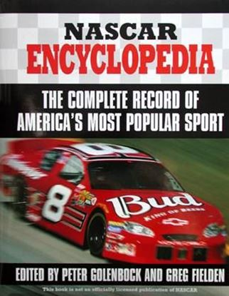 Picture of NASCAR ENCYCLOPEDIA THE COMPLETE RECORD OF AMERICA'S MOST POPULAR SPORT