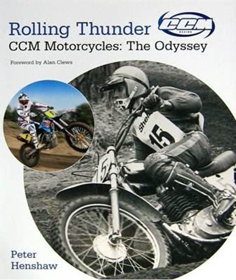 Picture of ROLLING THUNDER - CCM MOTORCYCLES: THE ODYSSEY