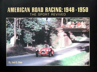 Picture of AMERICAN ROAD RACING 1948-1950 THE SPORT REVIVED