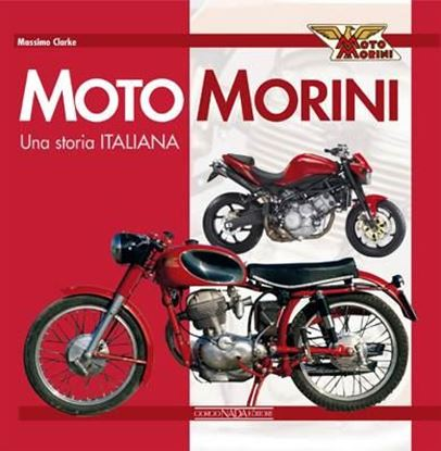 Picture of MOTO MORINI: UNA STORIA ITALIANA