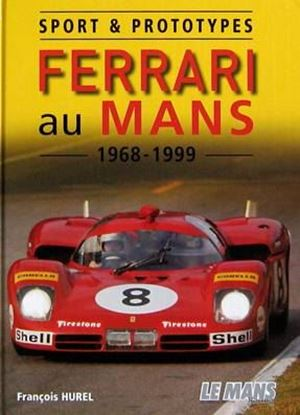 Picture of FERRARI AU MANS 1968-1999: SPORT & PROTOTYPES