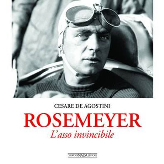 Picture of ROSEMEYER: L'ASSO INVINCIBILE