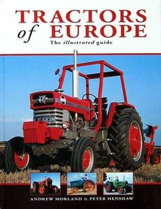 Picture of TRACTORS OF EUROPE: THE ILLUSTRATED GUIDE