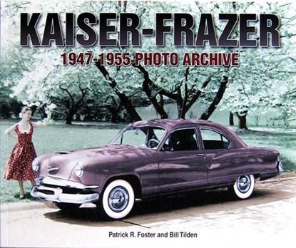 Immagine di KAISER-FRAZER 1947-1955 PHOTO ARCHIVE