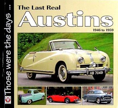 Immagine di THE LAST REAL AUSTINS 1946 TO 1959 THOSE WERE THE DAYS