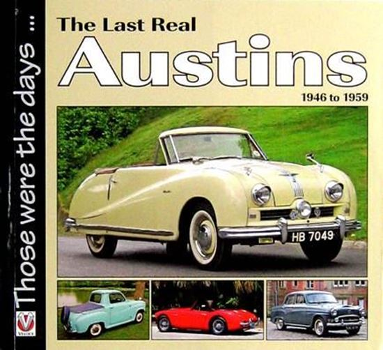 Picture of THE LAST REAL AUSTINS 1946 TO 1959: THOSE WERE THE DAYS