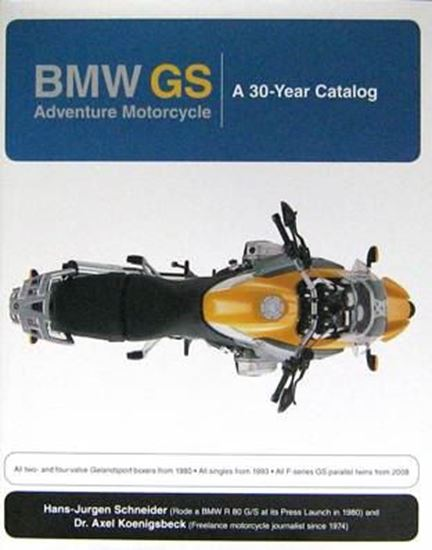 Picture of BMW GS ADVENTURE MOTORCYCLE: A 30-YEAR CATALOG