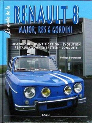 Picture of LE GUIDE DE LA RENAULT 8 MAJOR
