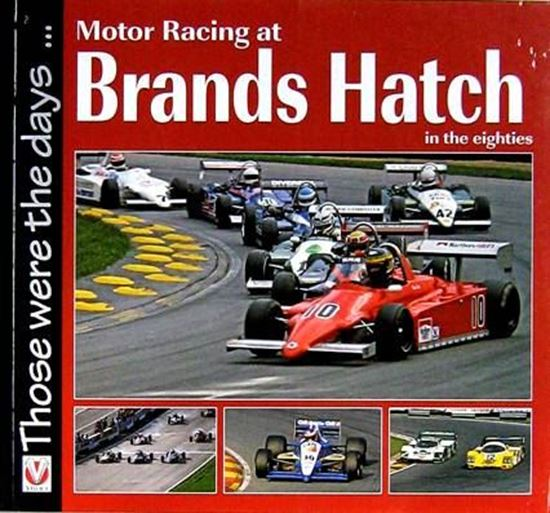 Picture of MOTOR RACING AT BRANDS HATCH IN THE EIGHTIES: THOSE WERE THE DAYS