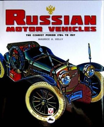 Immagine di RUSSIAN MOTOR VEHICLES THE CZARIST PERIOD 1784 TO 1917