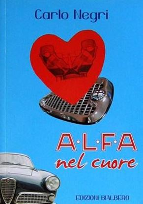 Picture of ALFA NEL CUORE - COPIA FIRMATA DALL'AUTORE! / SIGNED COPY BY THE AUTHOR!