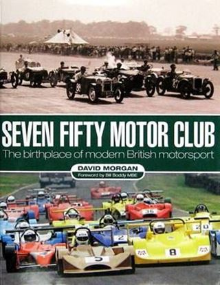 Immagine di SEVEN FIFTY MOTOR CLUB THE BIRTHPLACE OF MODERN BRITISH MOTOR SPORT