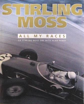 Picture of STIRLING MOSS: ALL MY RACES