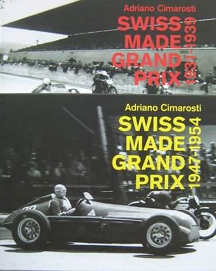 Immagine di SWISS MADE GRAND PRIX 1931/1939 e 1947/1954