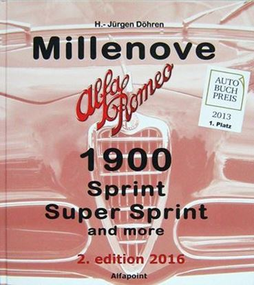 Picture of ALFA ROMEO MILLENOVE 1900 E DERIVATE SPRINT E SUPER SPRINT 1950/1959 2nd Edition 2016