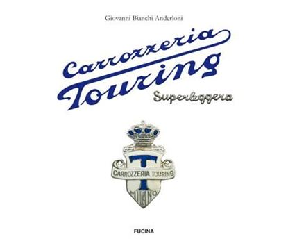 Immagine di CARROZZERIA TOURING SUPERLEGGERA - Ed. inglese/English edition