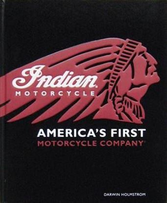 Immagine di INDIAN MOTORCYCLE AMERICA'S FIRST MOTORCYCLE COMPANY