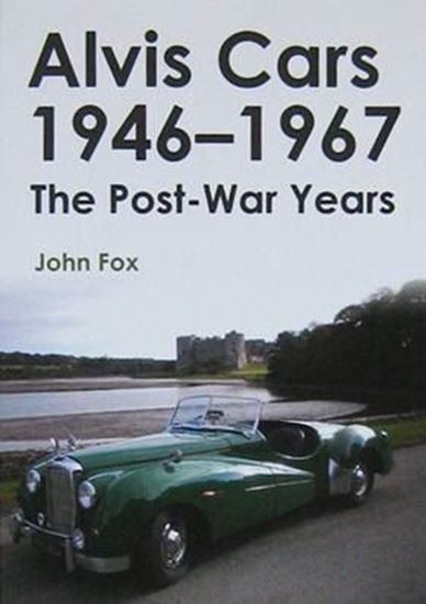 Picture of ALVIS CARS 1946-1967 THE POST-WAR YEARS