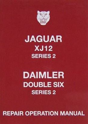 Picture of JAGUAR XJ12 SERIES 2 DAIMLER DOUBLE SIX SERIES 2 REPAIR OPERATION MANUAL