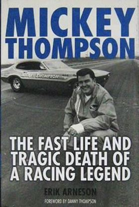 Picture of MICKEY THOMPSON: THE FAST LIFE AND TRAGIC DEATH OF A RACING LEGEND