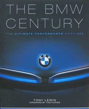 Immagine di THE BMW CENTURY: THE ULTIMATE PERFORMANCE MACHINES