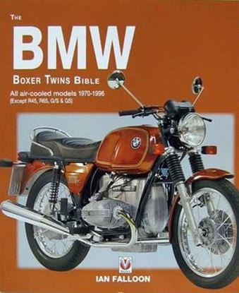Immagine di THE BMW BOXER TWINS 1970-1996 BIBLE All air-cooled models 1970-1996 (Except R45, R65, G/S & GS) - Ristampa 2016