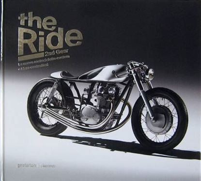 Picture of THE RIDE 2nd GEAR: LE NUOVE MOTOCICLETTE CUSTOM E I LORO COSTRUTTORI