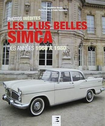 Picture of LES PLUS BELLES SIMCA DES ANNEES 1960 A 1980: PHOTOS INEDITES