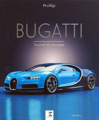 Picture of BUGATTI: JOURNAL D'UNE SAGA - Nuova edizione 2016/New edition 2016