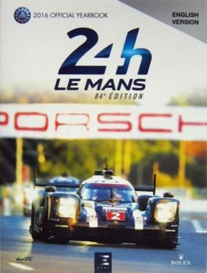 Picture of 2016 LE MANS 24 HOURS OFFICIAL YEARBOOK