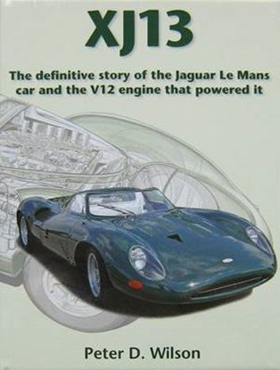 Picture of JAGUAR XJ13: THE DEFINITIVE STORY OF THE JAGUAR LE MANS CAR AND THE V12 ENGINE
