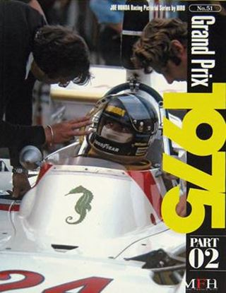 Immagine di GRAND PRIX 1975 PART 02 RACING PICTORIAL SERIES BY HIRO N.51