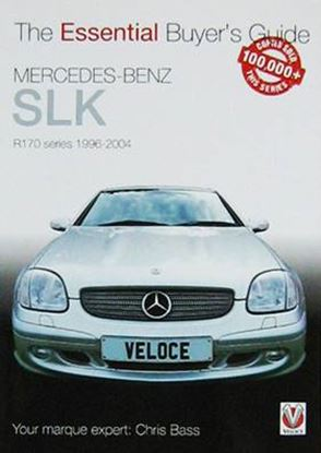 Immagine di MERCEDES-BENZ SLK R170 SERIES 1996-2004 THE ESSENTIAL BUYER'S GUIDE