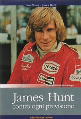Picture of JAMES HUNT: CONTRO OGNI PREVISIONE