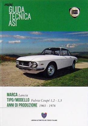 Picture of LANCIA FULVIA COUPÈ 1,2 e 1,3 1965-1976: MINI GUIDA TECNICA ASI
